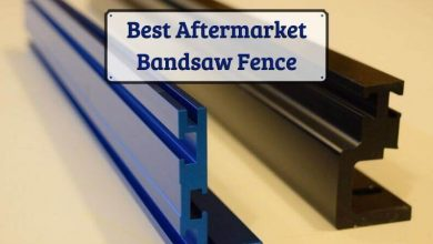 Photo of Best Aftermarket Bandsaw Fence – Top Choices in 2020