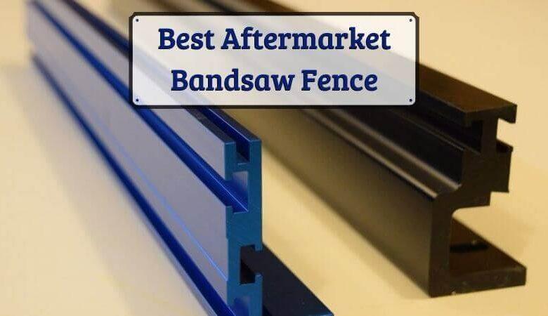 Best Aftermarket Bandsaw Fence