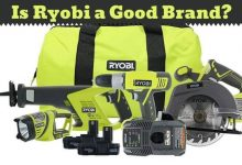Photo of Is Ryobi a Good Brand? – Know More about Ryobi Tools