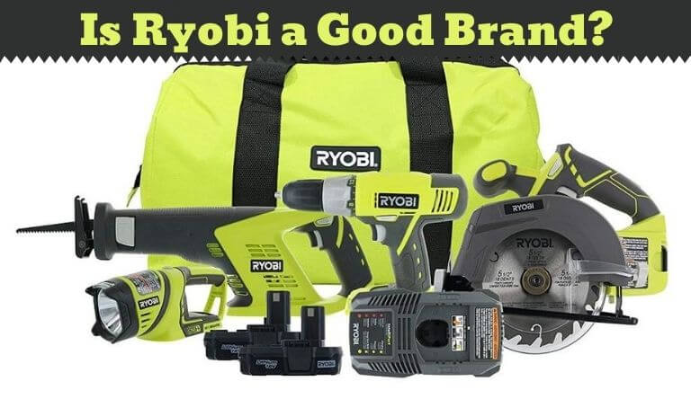 Is Ryobi a Good Brand